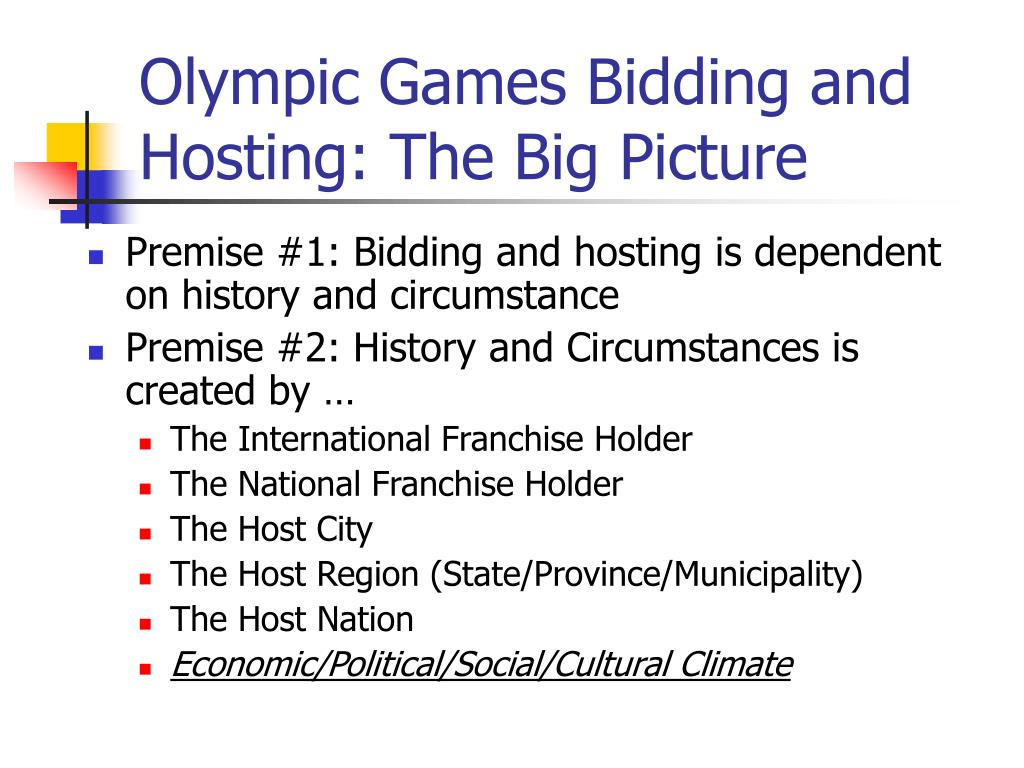 Olympic Games Bidding and Hosting: The Big Picture
