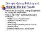olympic games bidding and hosting the big picture