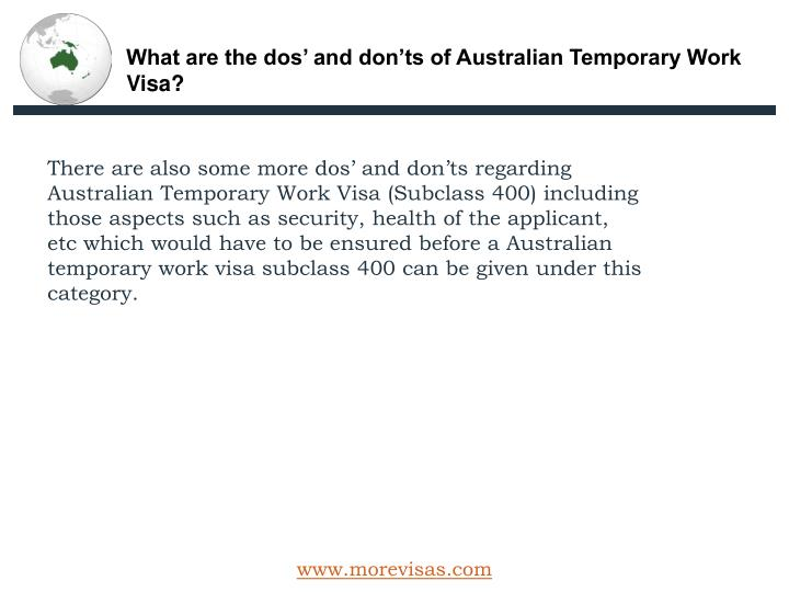 What are the dos' and don'ts of Australian Temporary Work Visa?