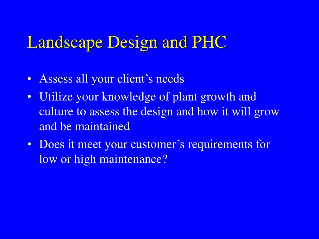 Landscape Design and PHC