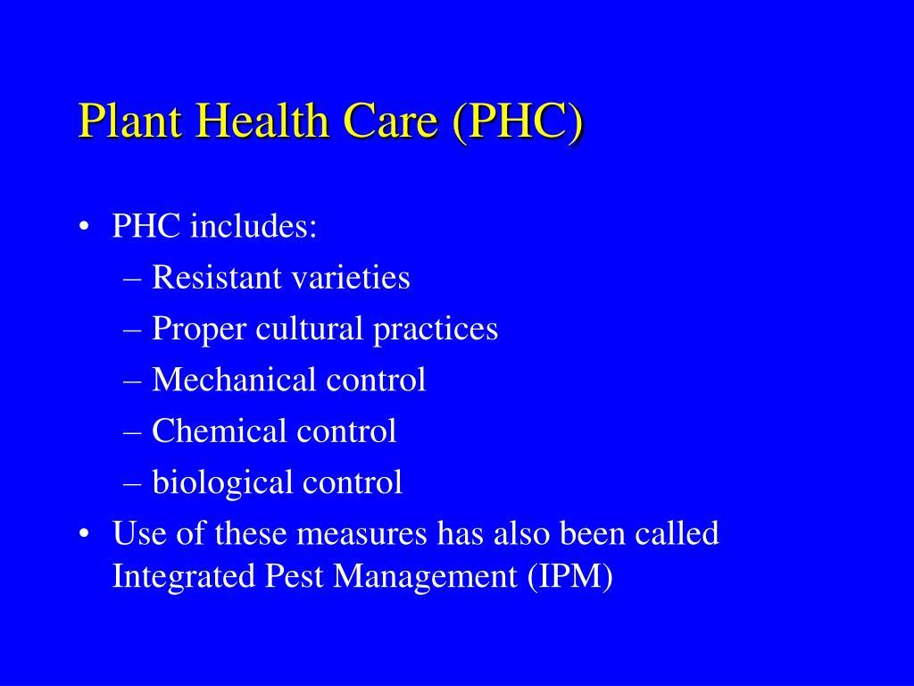 Plant Health Care (PHC)