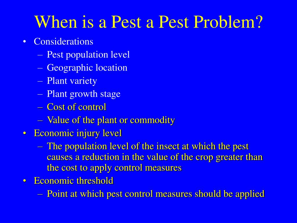 When is a Pest a Pest Problem?