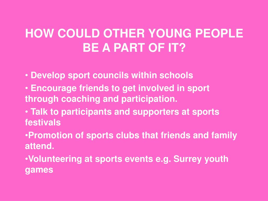 HOW COULD OTHER YOUNG PEOPLE BE A PART OF IT?