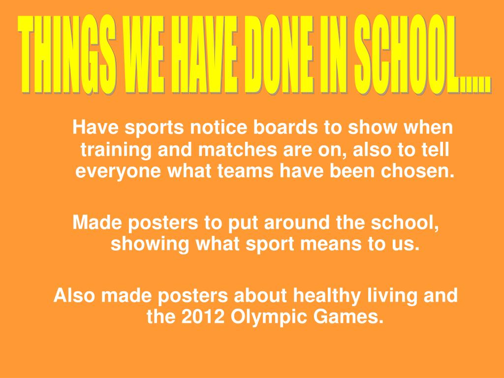 THINGS WE HAVE DONE IN SCHOOL.....