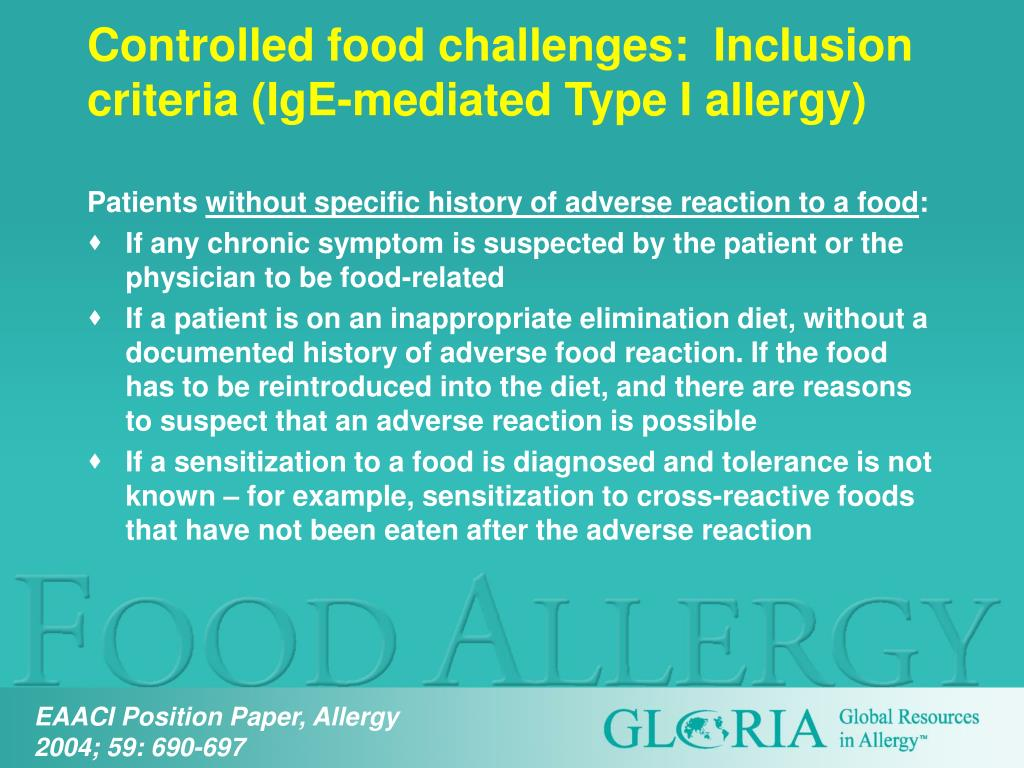 Controlled food challenges:  Inclusion criteria (IgE-mediated Type I allergy)