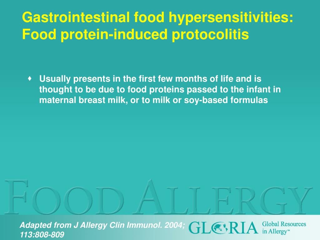 Gastrointestinal food hypersensitivities: Food protein-induced protocolitis