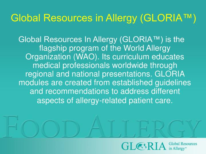 Global Resources in Allergy (GLORIA™)