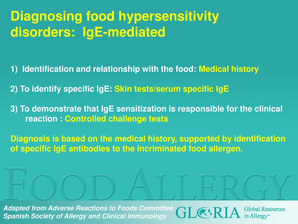 Diagnosing food hypersensitivity disorders:  IgE-mediated