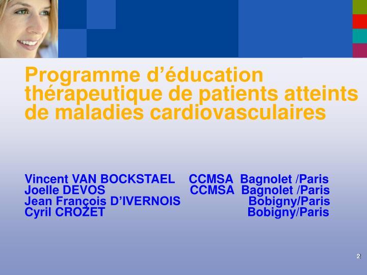 Programme d'éducation thérapeutique de patients atteints de maladies cardiovasculaires