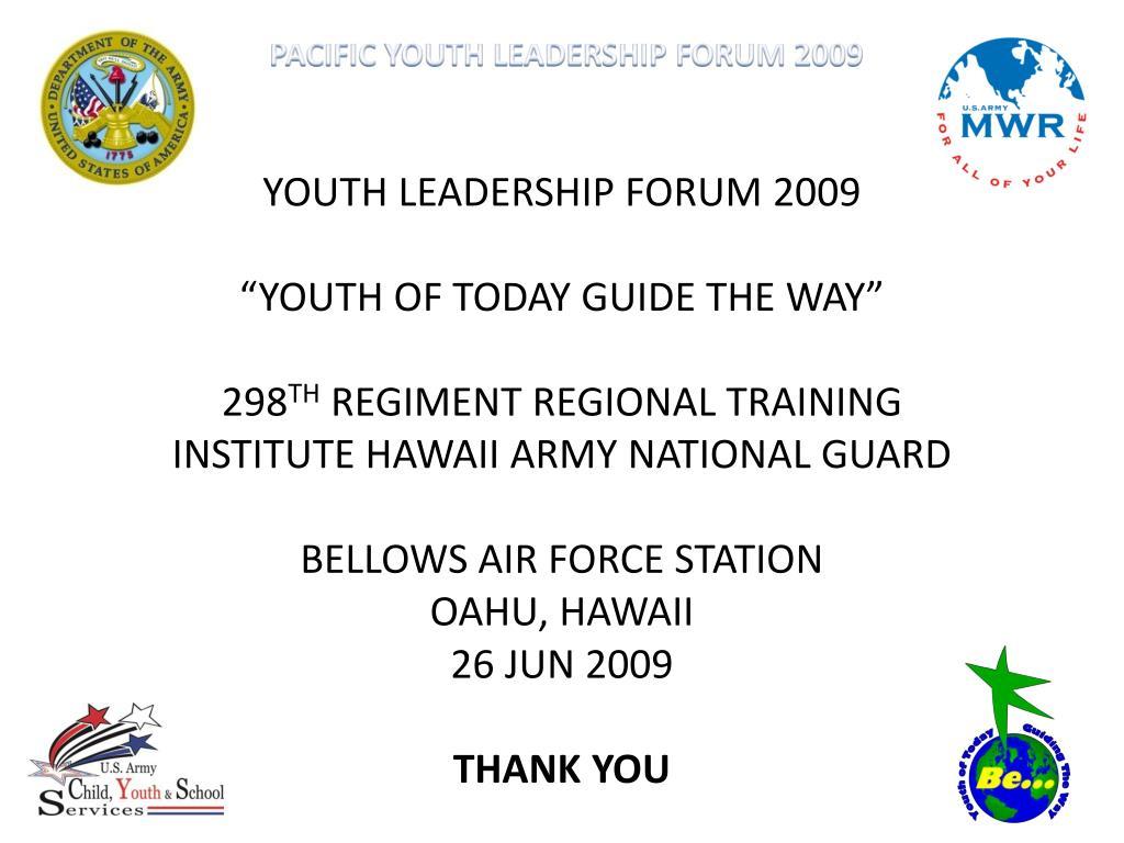 YOUTH LEADERSHIP FORUM 2009