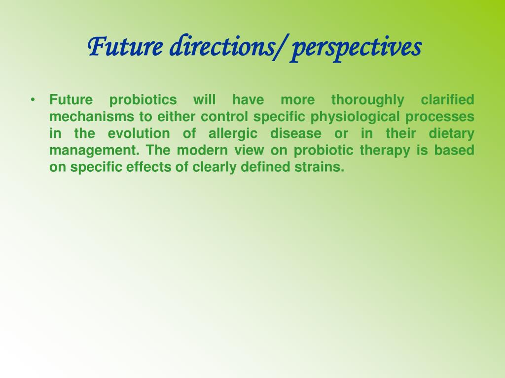 Future directions/ perspectives