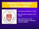 singapore olympic academy soa
