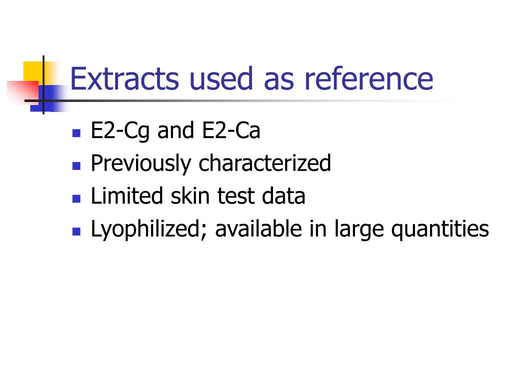 Extracts used as reference