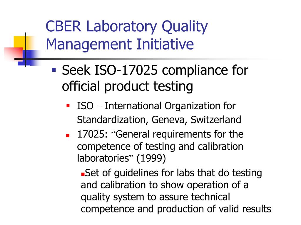 CBER Laboratory Quality Management Initiative