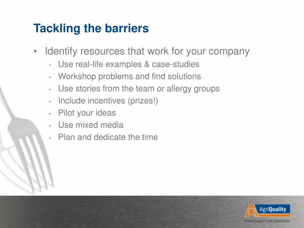 Tackling the barriers