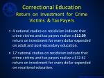 correctional education return on investment for crime victims tax payers