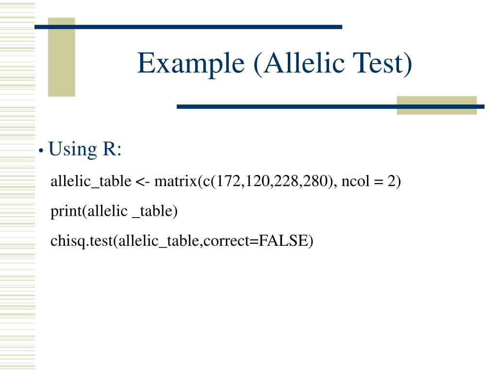 Example (Allelic Test)