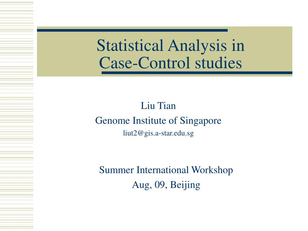 Statistical Analysis in Case-Control studies
