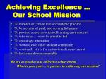 achieving excellence our school mission
