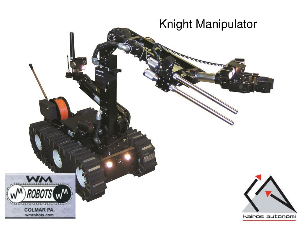 Knight Manipulator