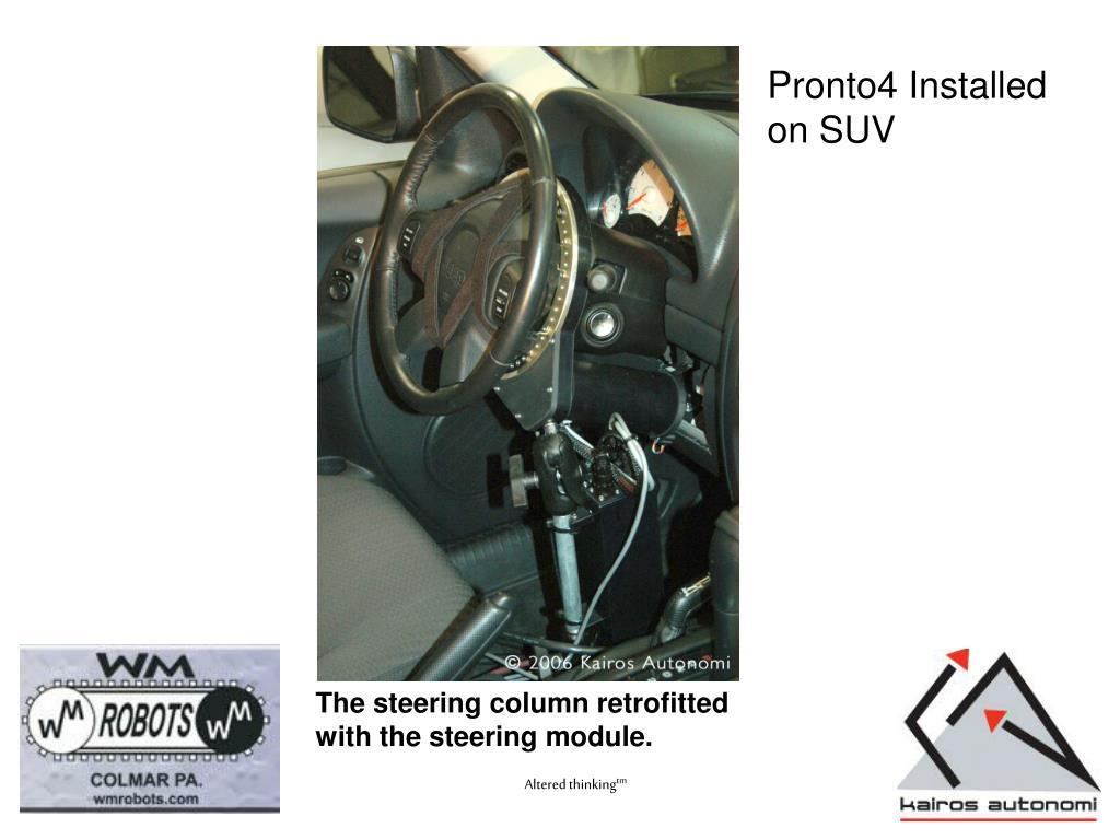 The steering column retrofitted with the steering module.