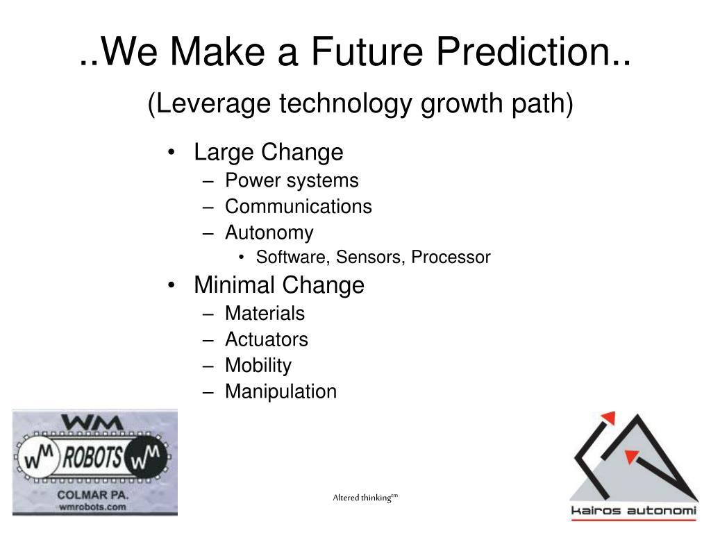 ..We Make a Future Prediction..