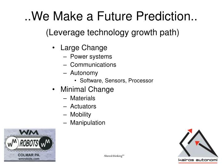 We make a future prediction leverage technology growth path