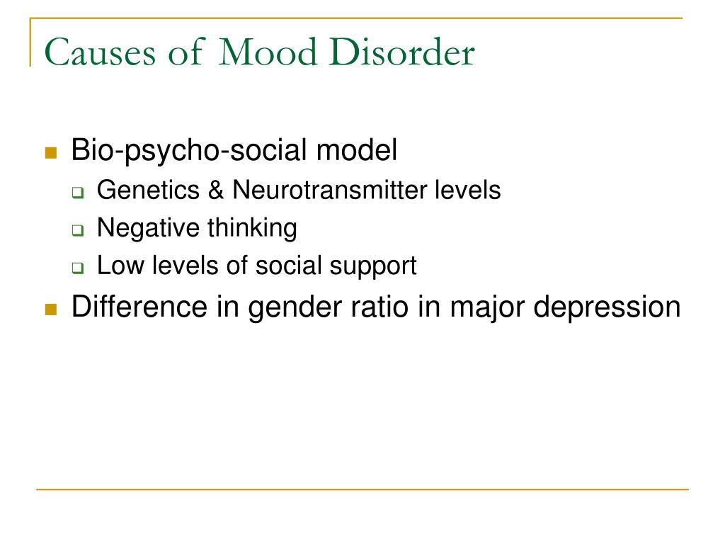Causes of Mood Disorder