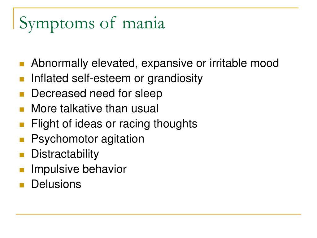 Symptoms of mania