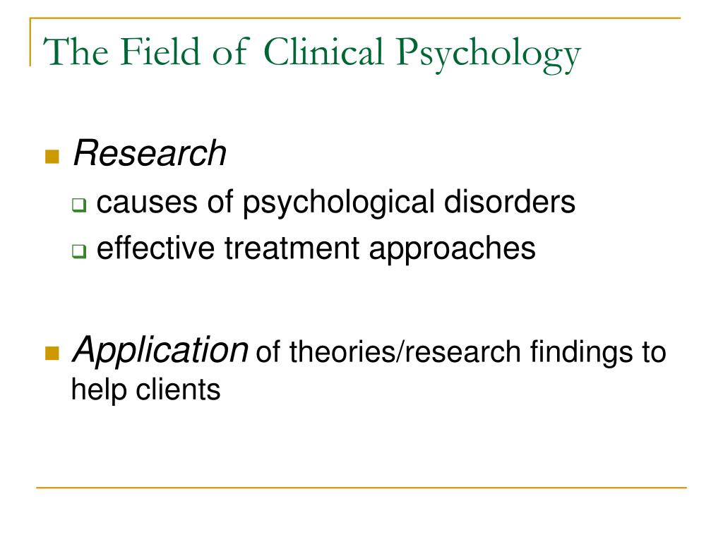 The Field of Clinical Psychology
