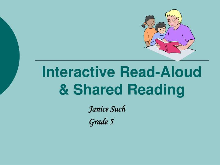 Interactive read aloud shared reading