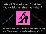 what if cinderella and cendrillon had not left their shoes at the ball