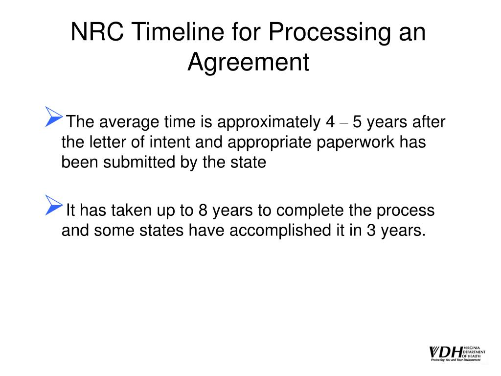 NRC Timeline for Processing an Agreement