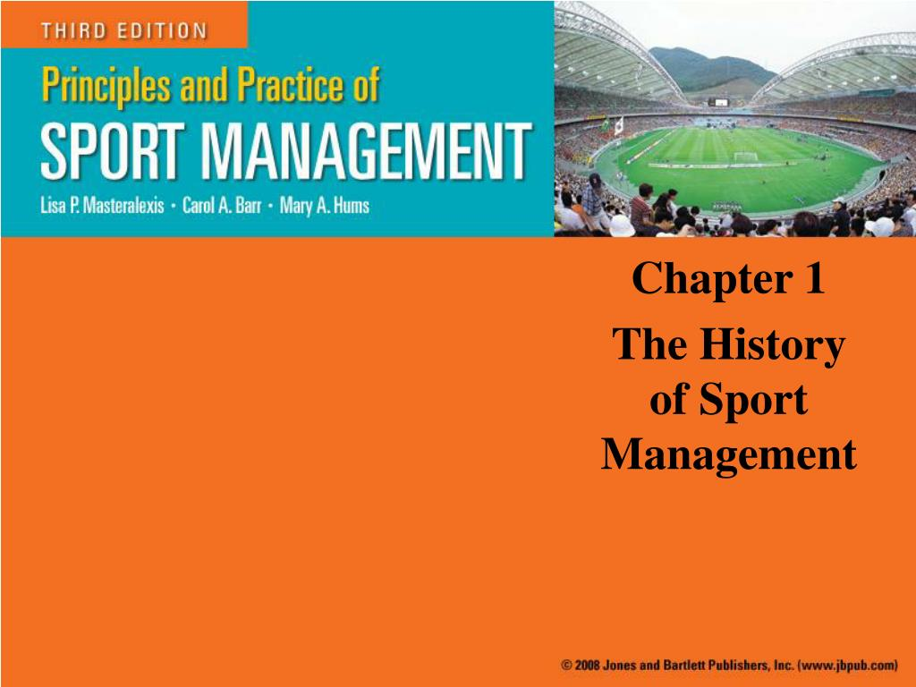 chapter 1 the history of sport management l.