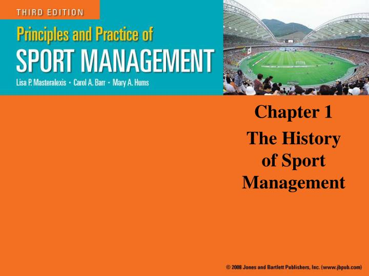 chapter 1 the history of sport management n.