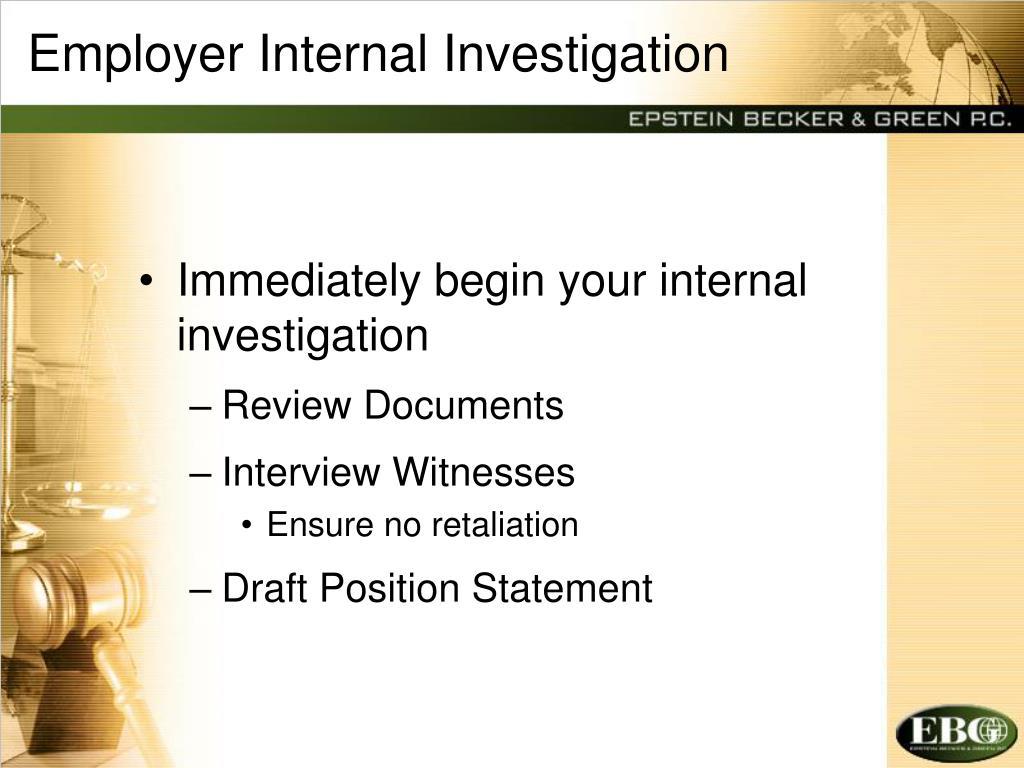 Employer Internal Investigation