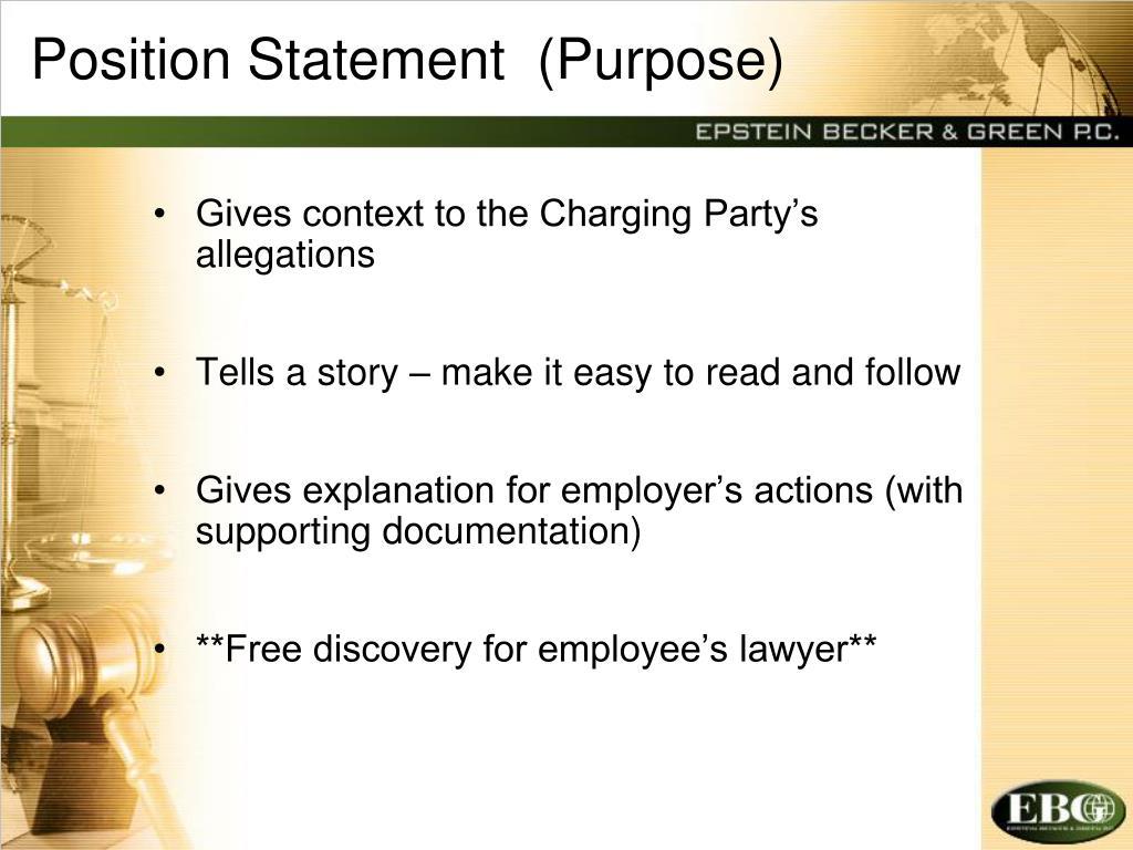 Position Statement  (Purpose)