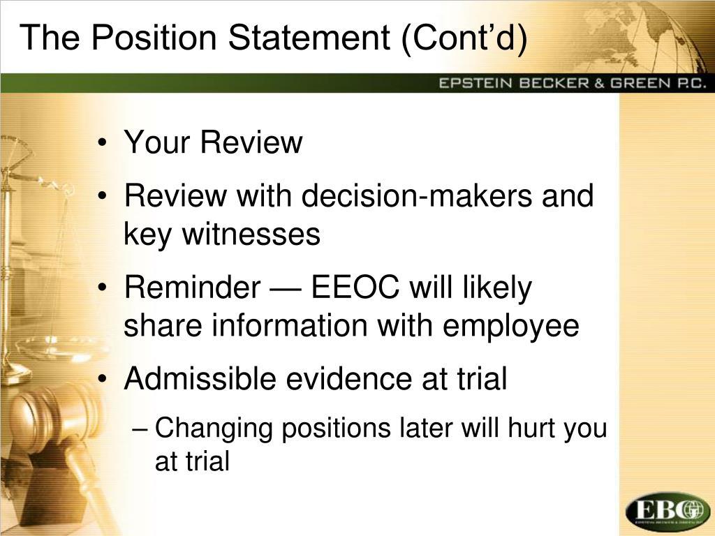 The Position Statement (Cont'd)