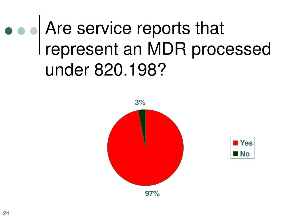 Are service reports that represent an MDR processed under 820.198?
