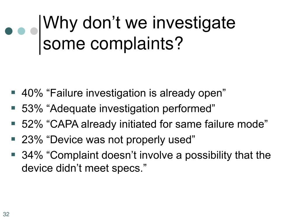 Why don't we investigate some complaints?