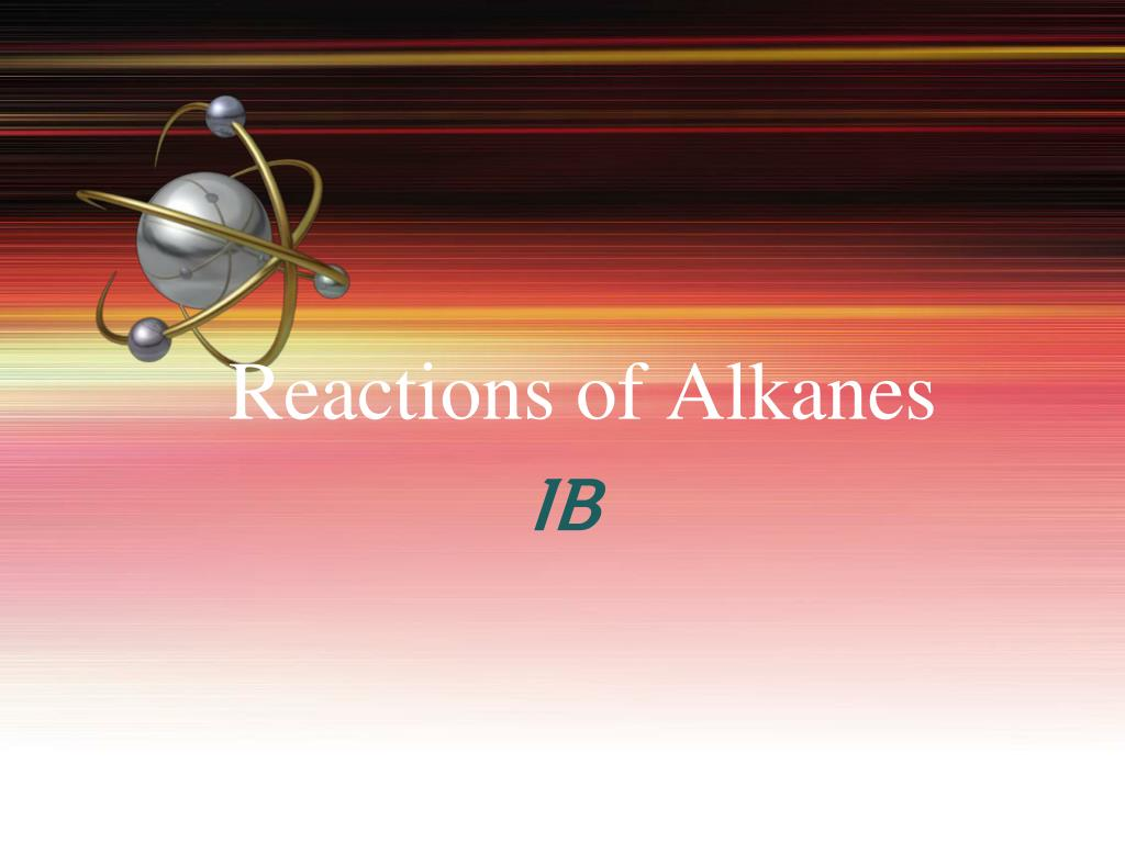 reactions of alkanes l.