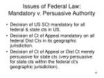 issues of federal law mandatory v persuasive authority