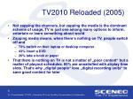 tv2010 reloaded 2005