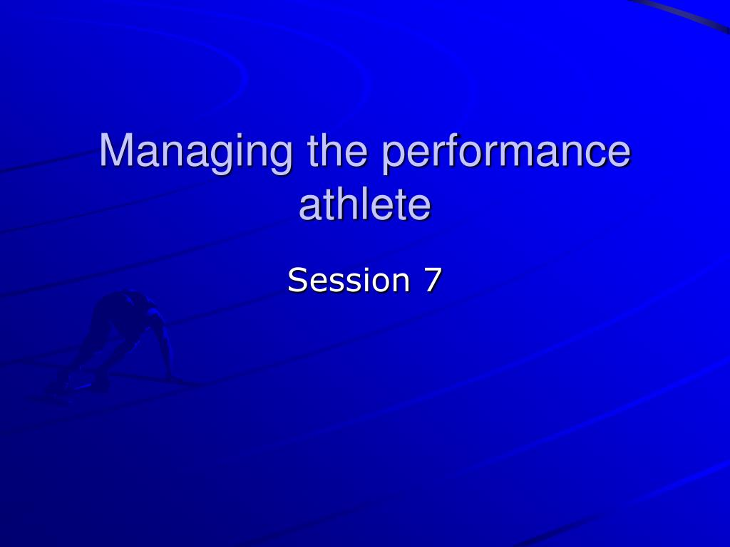 managing the performance athlete l.