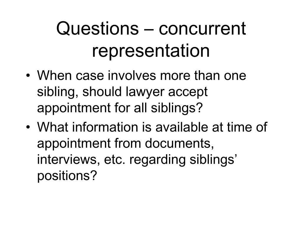 Questions – concurrent representation