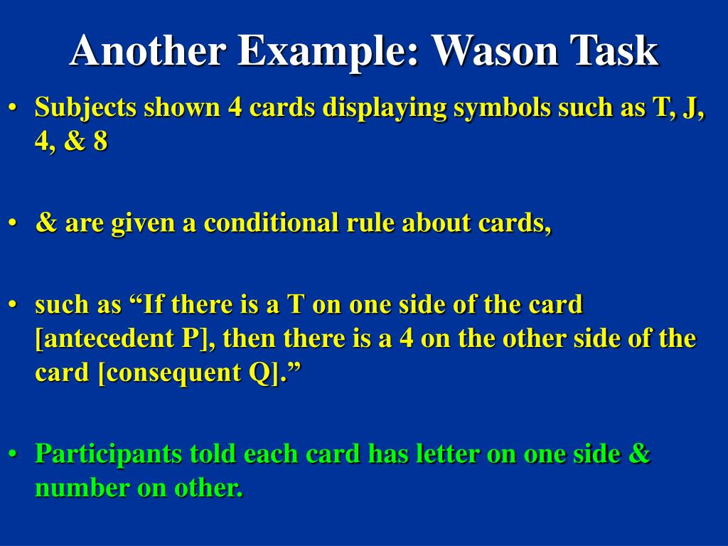 Another Example: Wason Task