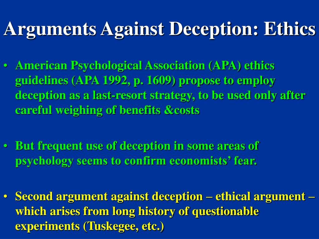 Arguments Against Deception: Ethics