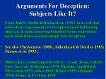 arguments for deception subjects like it