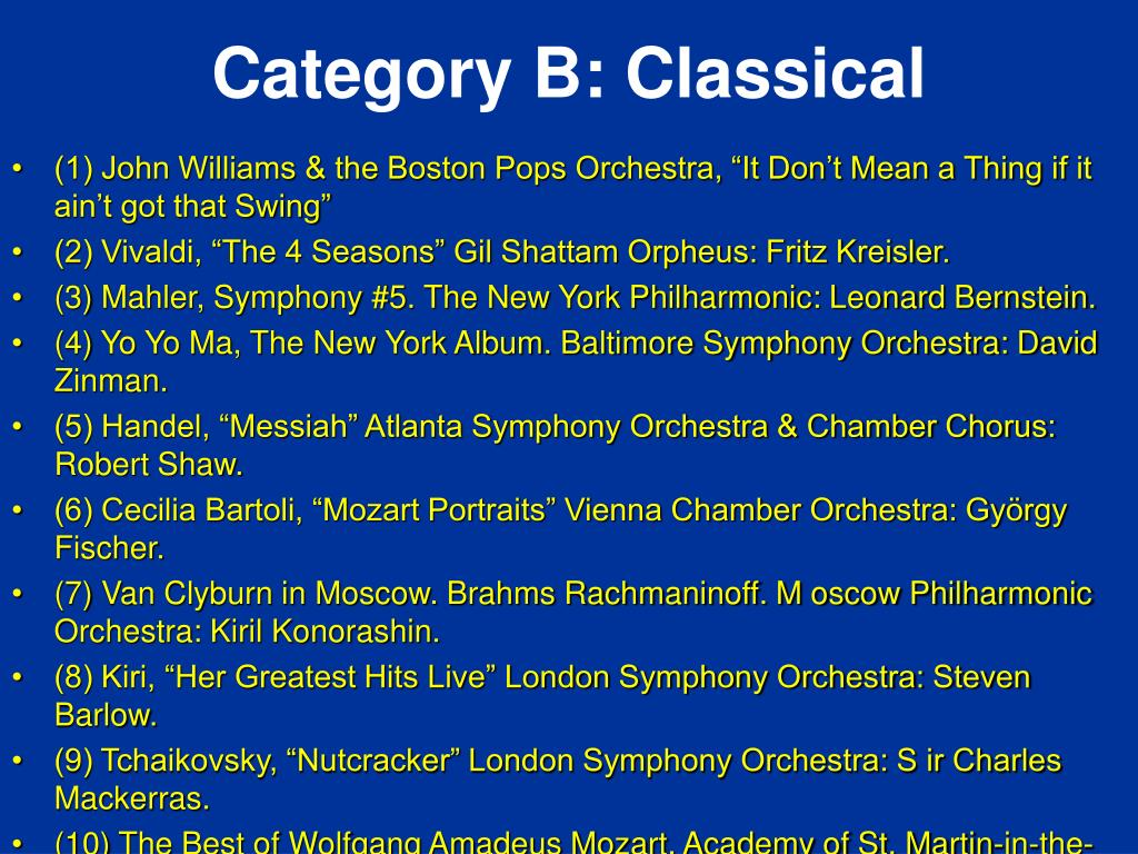 Category B: Classical