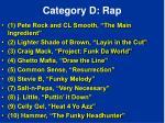 category d rap